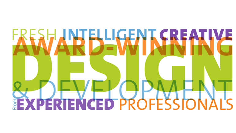 Fresh, Intelligent, Creative - Award-Winning Design & Development frin Experienced Professionals
